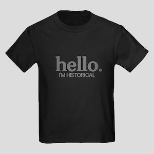 Hello I'm historical Kids Dark T-Shirt