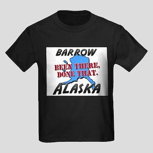 barrow alaska - been there, done that Kids Dark T-