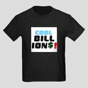 COOL BILLIONS! T-Shirt