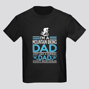 Im Mountain Biking Dad Like Normal Except T-Shirt