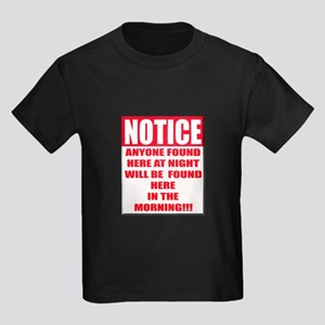 Notice Anyone Found Here At Night T-Shirt