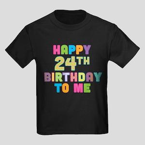 Happy 24th B-Day To Me Kids Dark T-Shirt