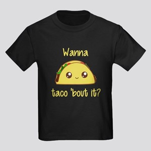 Wanna Taco 'Bout It? T-Shirt