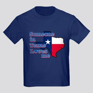 Someone in Texas loves me Kids Dark T-Shirt