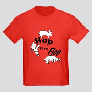 Hop Till You Flop Kids Dark T-Shirt
