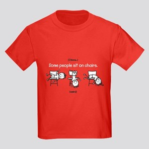 5635c2078 SOME PEOPLE SIT ON CHAIRS Kids Dark T-Shirt