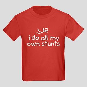 I Do All My Own Stunts Kids Dark T-Shirt