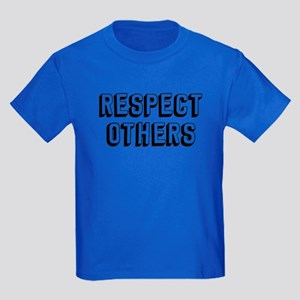 Respect Others Kids Dark T-Shirt