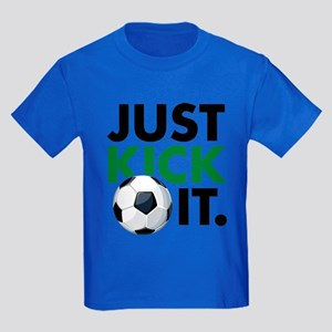JUST KICK IT. Kids Dark T-Shirt
