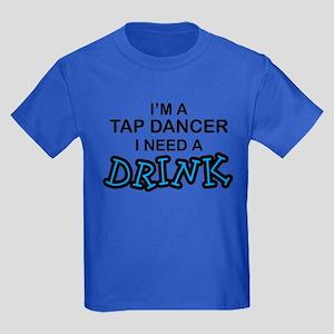 Tap Dancer Need a Drink Kids Dark T-Shirt