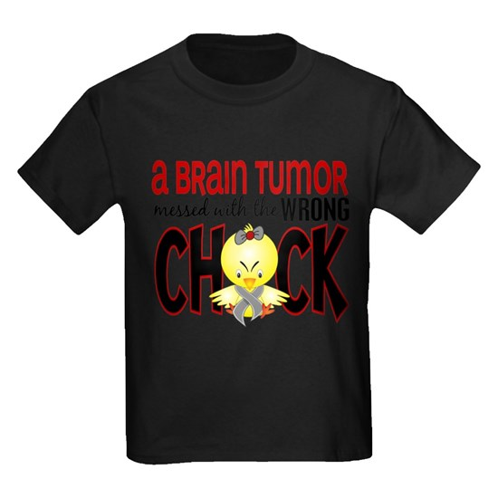 - Brain Tumor Messed With Wrong Chick
