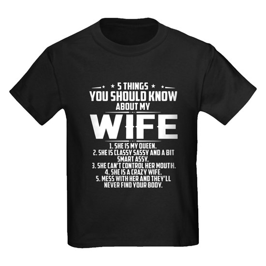 5 things u should know about my wife t-shirts