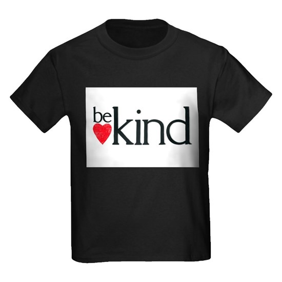 Be kind - a mantra and a reminder to remember kind