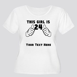 This Girl Is 24 Plus Size T-Shirt