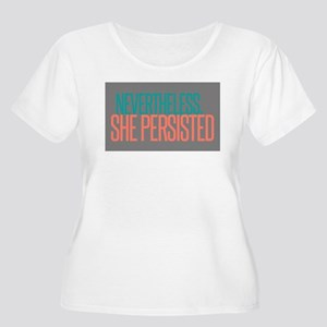 Nevertheless She Persisted Plus Size T-Shirt