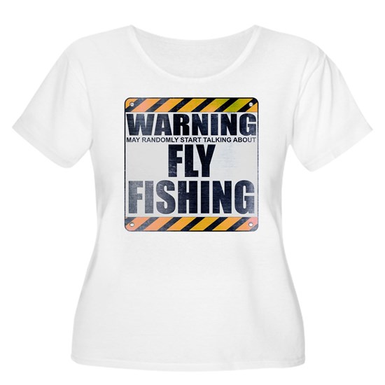 Warning: Fly Fishing