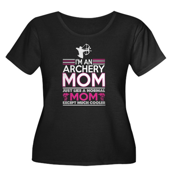 Im Archery Mom Like Normal Mom Except Cooler