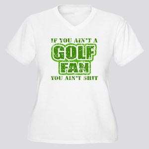 If you aint a Golf Fan you ai Women's Plus Size V-