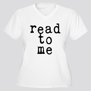 read to me 10x10 Plus Size T-Shirt