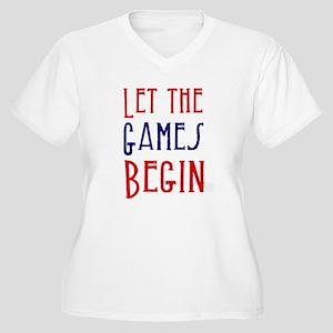 a5b28dbd Let The Games Begin Women's Plus Size T-Shirts - CafePress