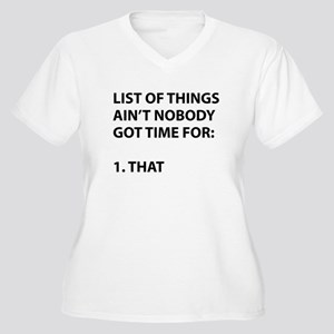 List of things ain't nobody got time for Plus Size