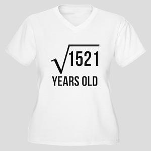 3feb65a635 39th Birthday Women's Plus Size T-Shirts - CafePress