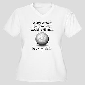 cc5313c0e7 Funny Golf Sayings Women's Plus Size T-Shirts - CafePress