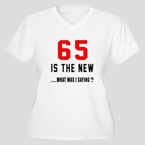 a0daaf323 65 Year Old Birthday Women's Plus Size T-Shirts - CafePress