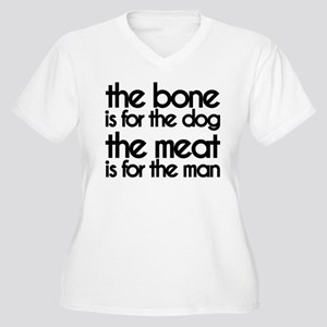 The Meat is for the Man Plus Size T-Shirt