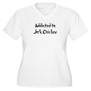 3ab9943ab Jerk Chicken Women's Plus Size T-Shirts - CafePress
