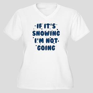 If It's Snowing Women's Plus Size V-Neck T-Shirt