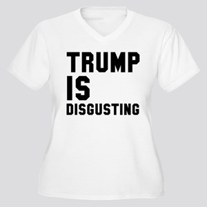 Trump is Disgusting Plus Size T-Shirt