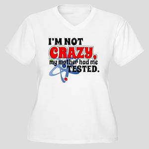 TBBT I'm Not Crazy Women's Plus Size V-Neck T-Shir