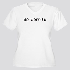 No Worries - V-Neck Plus Size T-Shirt
