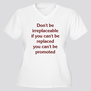 Don't Be Irreplaceable Women's Plus Size V-Neck T-
