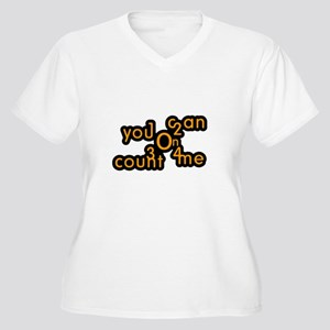 You Can Count On Me Women's Plus Size V-Neck T-Shi