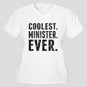 Coolest. Minister. Ever. Plus Size T-Shirt