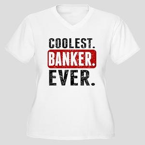 Coolest. Banker. Ever. Plus Size T-Shirt