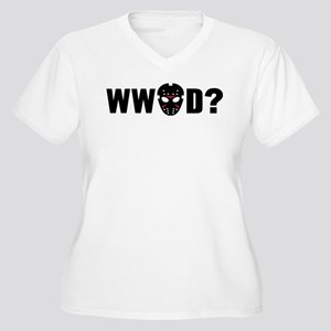 What would Jason Voorhees do? Plus Size T-Shirt