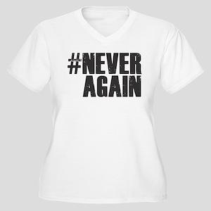 #NEVER AGAIN Plus Size T-Shirt