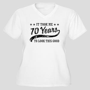 Funny 70th Birthday Women's Plus Size V-Neck T-Shi