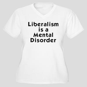 Liberalism is a Mental Disorder Women's Plus Size
