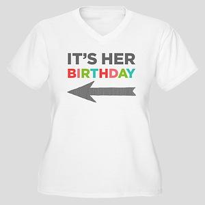 Its Her Birthday (Left Arrow) Plus Size T-Shirt