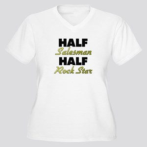 Half Salesman Half Rock Star Plus Size T-Shirt