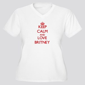 Keep Calm and Love Britney Plus Size T-Shirt