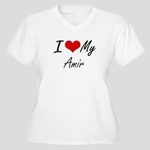 I Love My Amir Plus Size T-Shirt