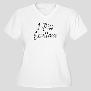 I Piss Excellence Women's Plus Size V-Neck T-Shirt