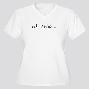 Oh Crap Women's Plus Size V-Neck T-Shirt