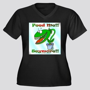 Feed Me!! Women's Plus Size V-Neck Dark T-Shirt