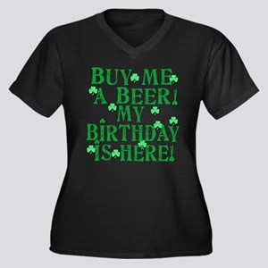 Buy Me a Beer Irish Birthday Plus Size T-Shirt